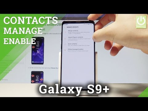 Import / Export Contacts SAMSUNG Galaxy S9+ - Manage Contacts