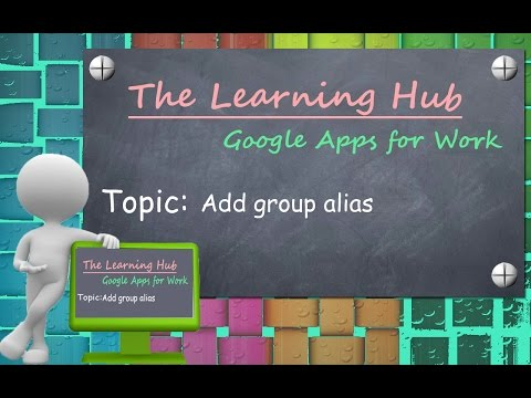 Add group Alias HD | Google Apps for Work