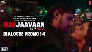 Marjaavaan: Tere Ishq Mein (Dialogue Promo 14) |Riteish D, Sidharth M,Tara S | Milap Zaveri | 15 Nov