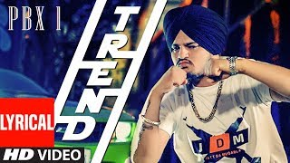 Trend Lyrical Video | PBX 1 | Sidhu Moose Wala | Snappy | Latest Punjabi Songs 2018