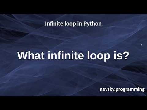 Infinite loop in Python | How to create and when to use infinite loop in Python