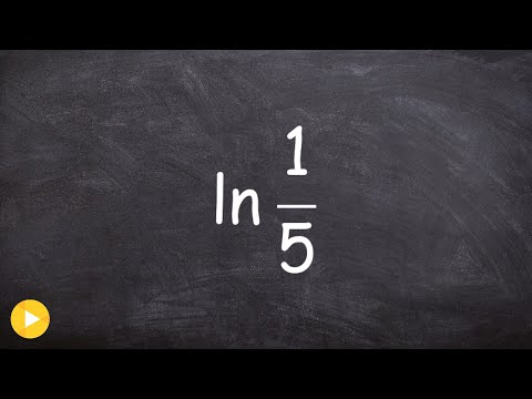 Evaluating a Natural Logarithm Without a Calculator ln(1/5)
