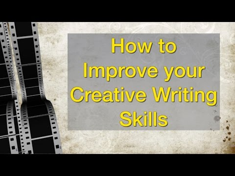 How to Improve your Creative Writing Skills