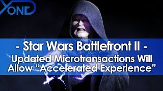 """Battlefront 2's Updated Microtransactions Will Allow """"Accelerated Experience"""""""