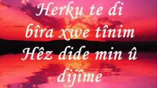 Şivan Perwer - Min bêriya te kiriye lyrics