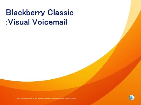 Blackberry Classic  :  Visual Voicemail