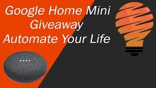 Google Home Mini Giveaway on Automate Your Life