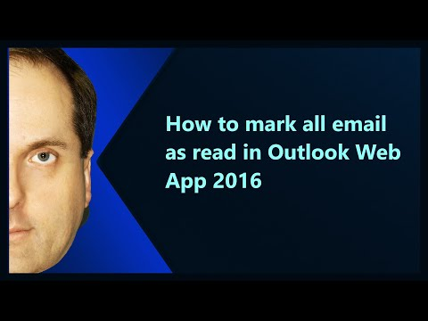 How to mark all email as read in Outlook Web App 2016