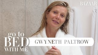 Download Gwyneth Paltrow's Nighttime Skincare Routine | Go To Bed With Me | Harper's BAZAAR Video