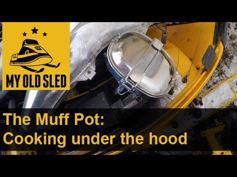 The Muff Pot: Cooking Under Your Snowmobile Hood - S2E#17