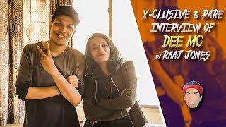 DEE MC - X- CLUSIVE & RARE INTERVIEW BY RAAJ JONES