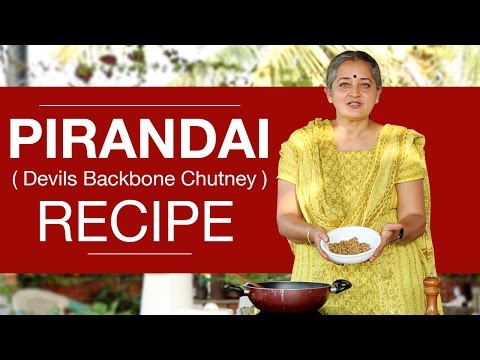 How To Make Pirandai Thuvayal Chutney (Devils Backbone Chutney)