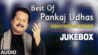 Best Of Pankaj Udhas Bollywood Songs | Audio Jukebox | Evergreen Songs