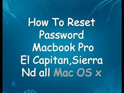how to reset password on macbook pro 2017(el capitan ,sierra)