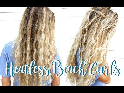 TUTORIAL | Heatless Beach Curls!