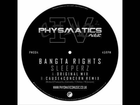 Bangta Rights - Sleeperz (Cause4Concern remix)