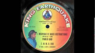 "10"" Pablo Gad/king Earthquake - Weapons Of Mass Destructions/w.m.d Dub"