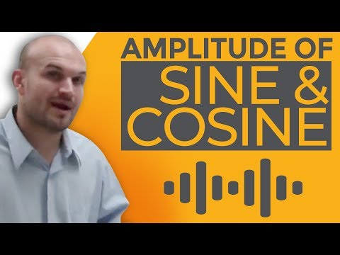 How do you find the amplitude of the sine and cosine graph