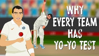 """Why the Indian cricket team has to pass the """"Yo Yo test""""."""