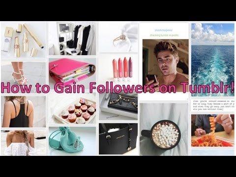 How to Gain Followers on Tumblr Quickly & Become Tumblr Famous!