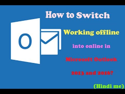 How To switch working offline into online in Microsoft Outlook 2013 and 2016?