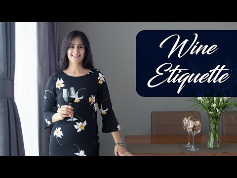 How to hold the wine glass ? And other Wine Etiquette | The Perfect Pour | Vaniitha Jain