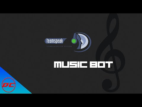 How To Create a Music Bot [Teamspeak]