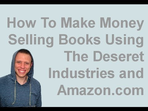 How To Make Money Selling Books Using The Deseret Industries and Amazon.com