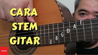 Cara Stem Gitar - Gampang!