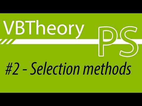 Selection Methods - Photoshop Thursdays EP2