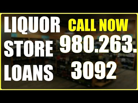 Business Loans For Liquor Stores