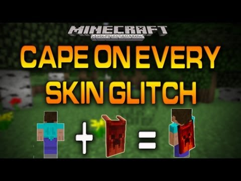 Minecraft (Xbox 360): CAPE ON EVERY SKIN GLITCH (How To)
