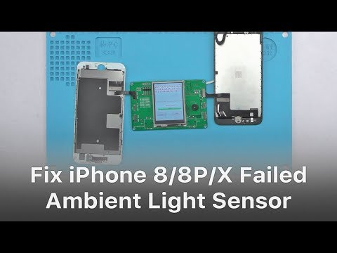 Solution For iPhone 8/8P/X Ambient Light Sensor Failed After Screen Replacement