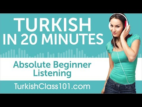 20 Minutes of Turkish Listening Comprehension for Absolute Beginner