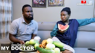 MY DOCTOR - SIRBALO AND BAE ( EPISODE 28 )
