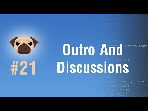 Learn Pugjs in Arabic #21 - Outro And Important Discussions