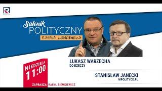 WalkaowyborcówKonfederacji - S. Janecki, Ł. Warzecha   SalonikPolitycznyZiemkiewicza odc. 321 1/3