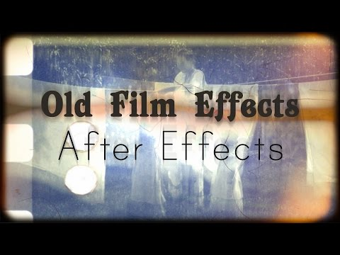 Creating an Old Film Look in After Effects
