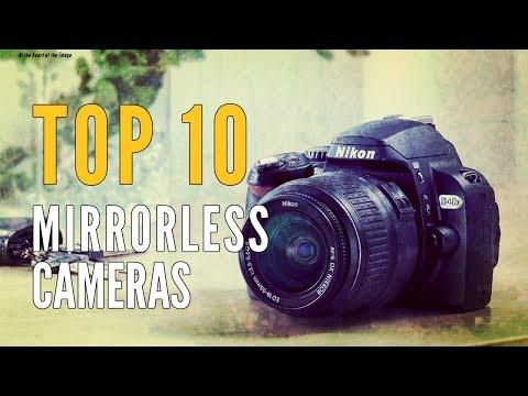 Best Mirrorless Camera 2018 - For Beginners & Professionals