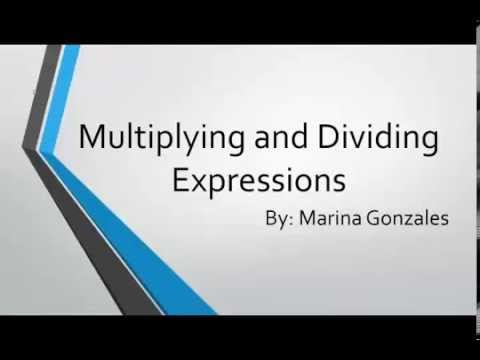 Division and Multiplying Expressions - GED Math