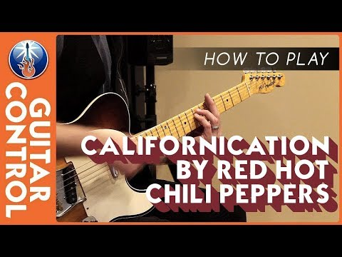 How to Play Californication by Red Hot Chili Peppers
