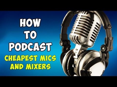 Cheapest Mics and Mixers - 04 - How To Podcast - [ Tutorial ] - fixitfixitfixit