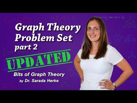 Graph Theory: 08-b Basic Problem Set (part 2/2)