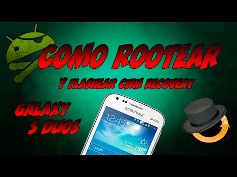 Como Rootear y Flashear CWM Recovery en el Galaxy S Duos