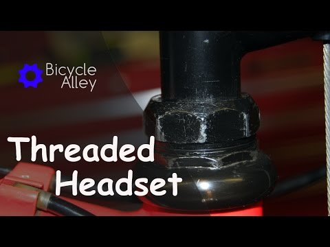 How To Disassemble, Clean, Lubricate And Adjust Bicycle Threaded Headset Bearings And Races