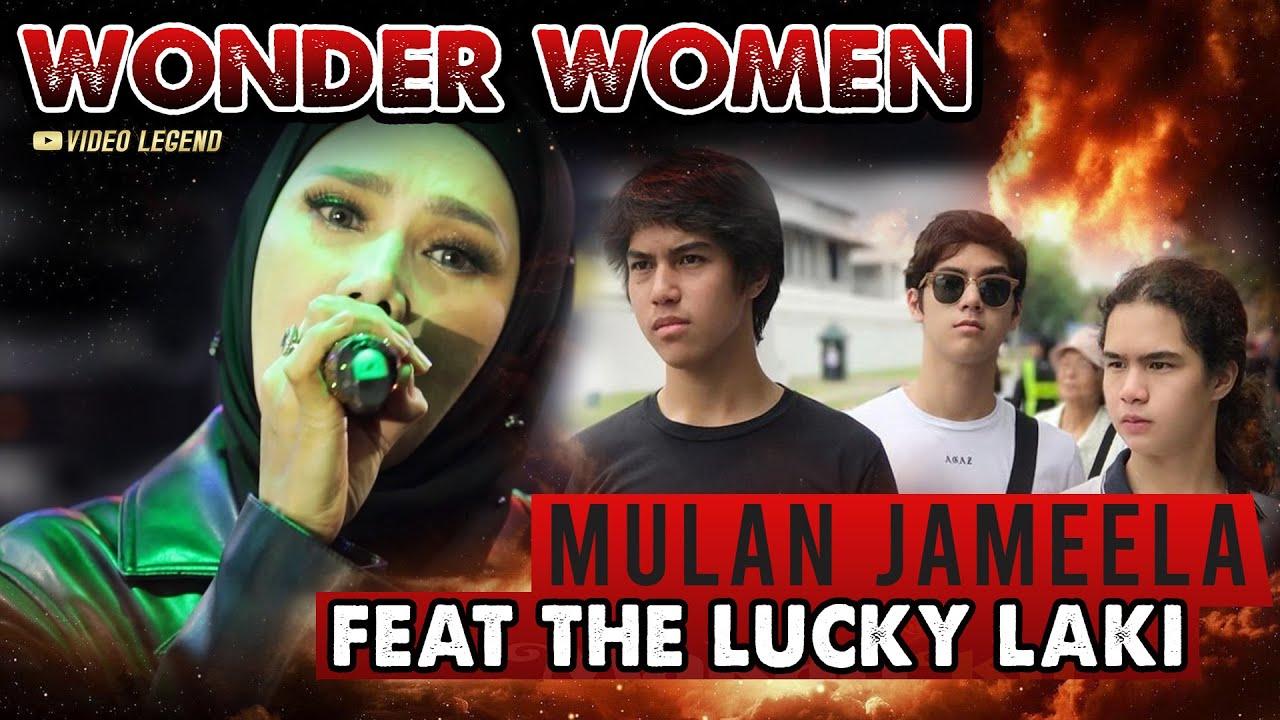 Download MULAN JAMEELA feat THE LUCKY LAKI - WONDER WOMEN [LIVE] MP3 Gratis