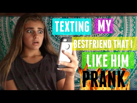TEXTING MY BESTFRIEND THAT I LIKE HIM! PRANK