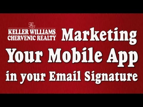 KW Mobile App - Add a link to your email signature box