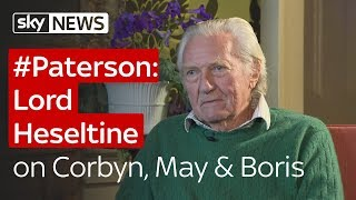 #Paterson: Lord Heseltine on Corbyn, May on Boris