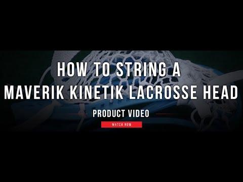 How to String a Maverik Kinetik | Lax.com Product Videos